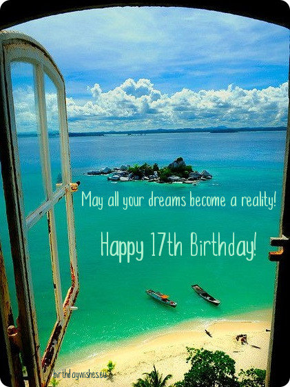 17th birthday wishes for friend