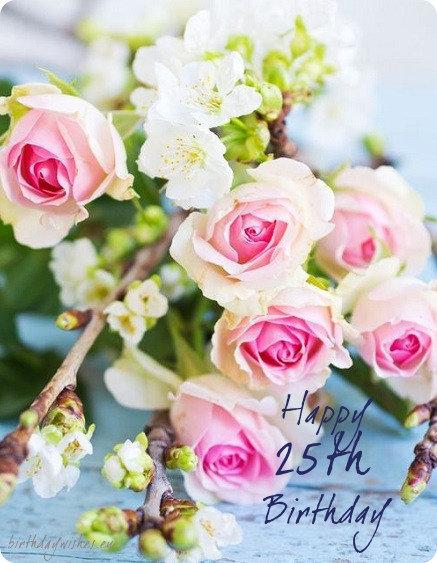 25th birthday messagesfor girl