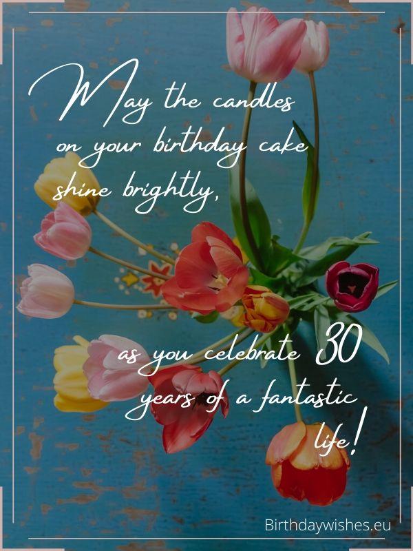 30th birthday congratulations for friend