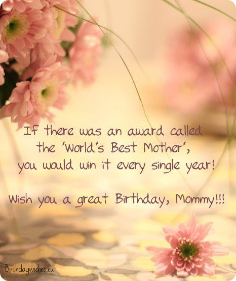 Happy Birthday Quotes For Mom New Happy Birthday Mom  Top 40 Birthday Wishes For Mother
