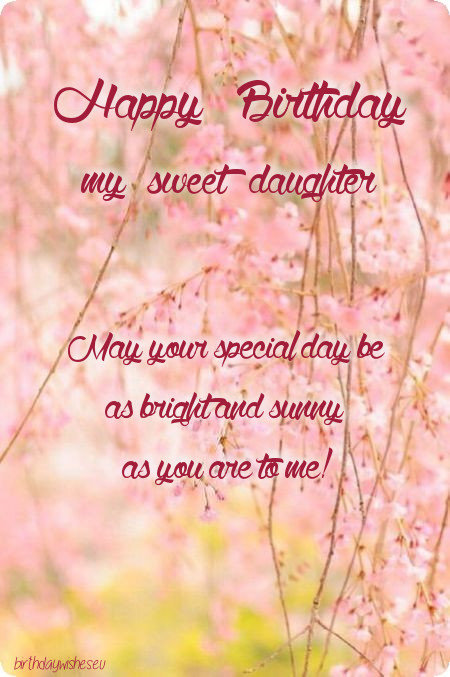 Happy Birthday Wishes For Daughter Bday Ecard