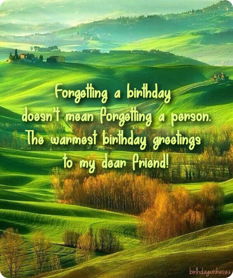 Belated Birthday Wishes For Friend With Images