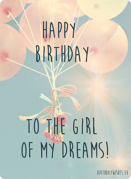 Top 30 Happy birthday wishes for girlfriend – Cute Birthday Card Quotes