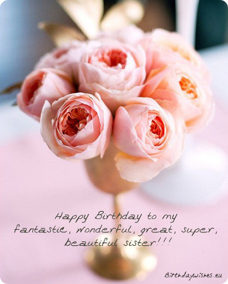 Happy Birthday Sister – Birthday Greeting for Sister