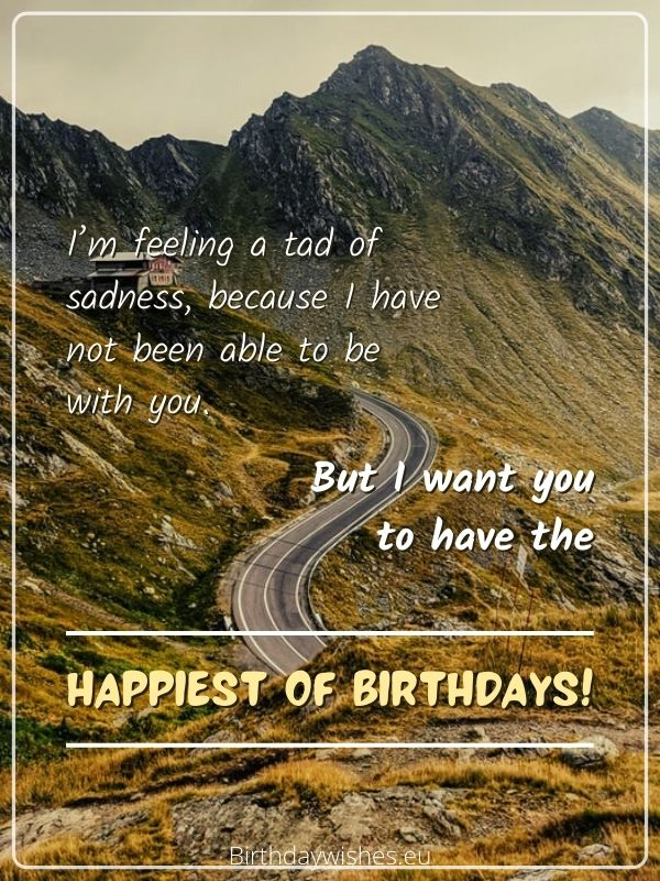 Birthday wishes for long distance friend