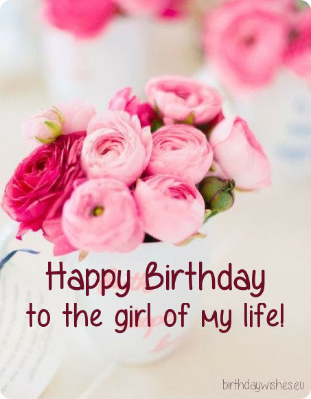 50 Happy Birthday Wishes For Girlfriend With Images
