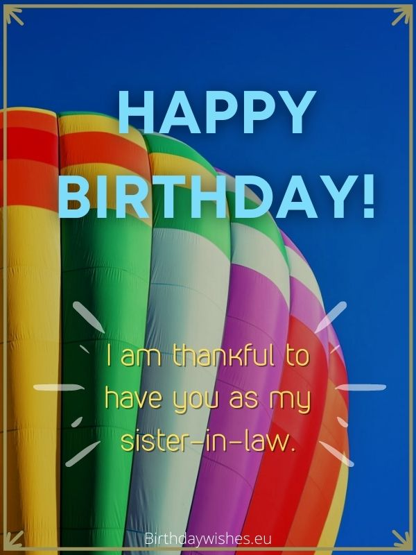 Happy birthday sister-in-law