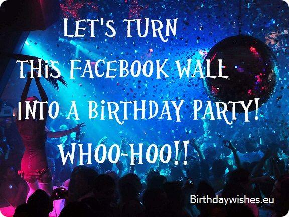 Top 30 Facebook Birthday Wishes For Facebook Friend Wall Happy Birthday Wishes On Wall