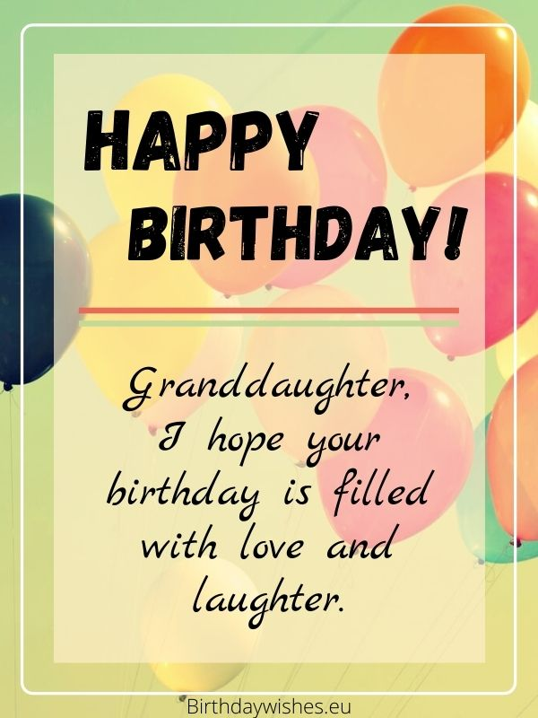 Warm birthday wishes for granddaughter